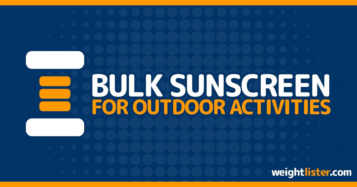 Best Bulk Sunscreen