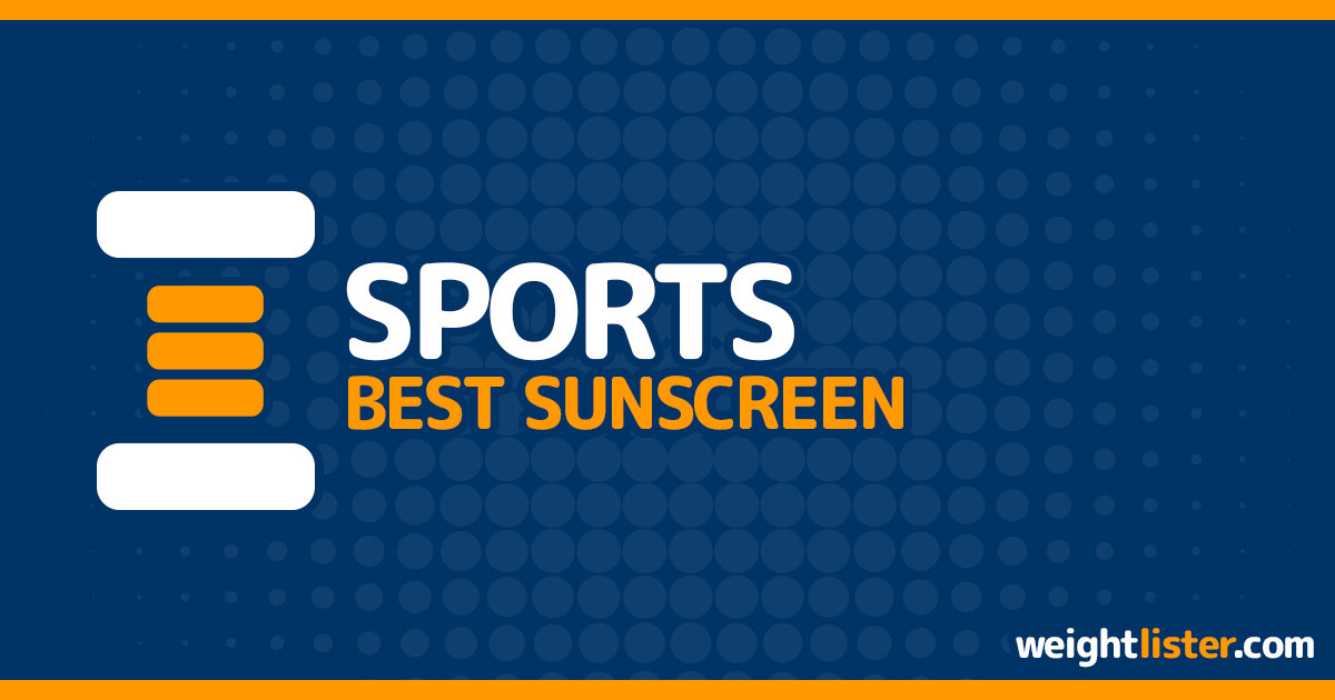 Best Sunscreen for Sports