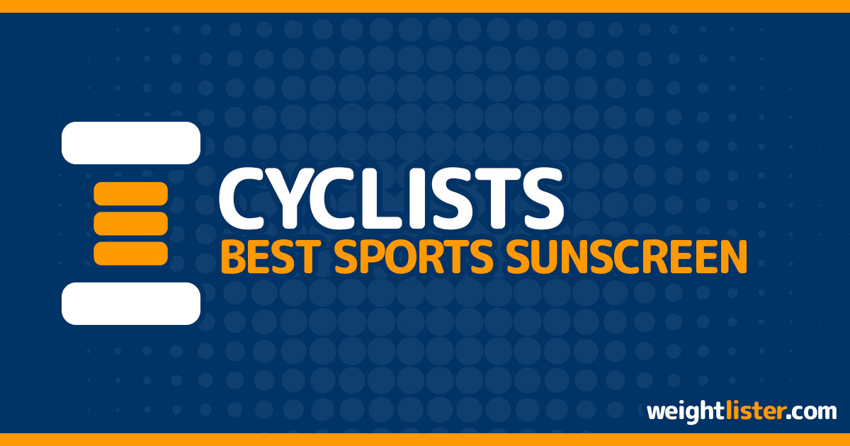 Best Sports Sunscreen for Cyclists